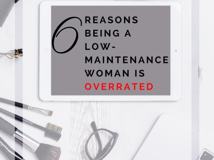 low-maintenance overrated