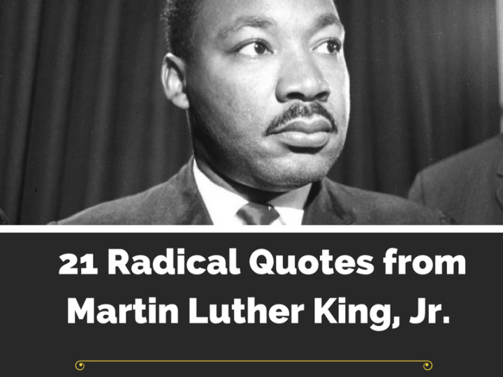 MARTIN LUTHER KING JR RADICAL